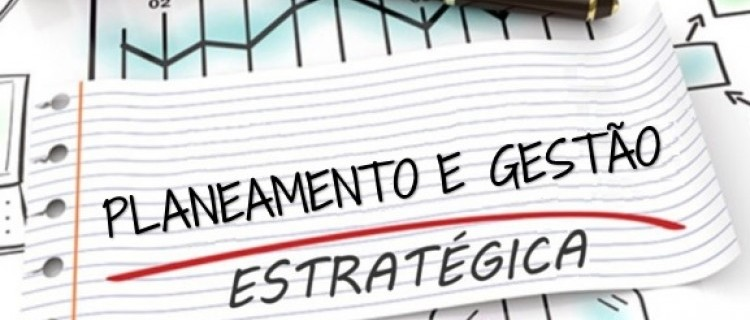 Planeamento e Gestão Estratégica